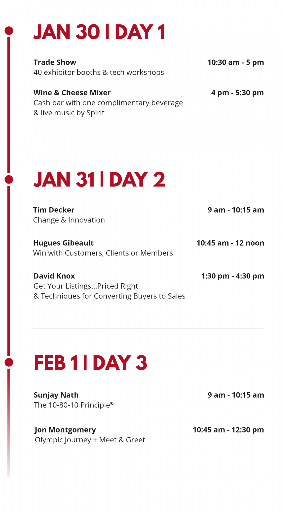 Trade Show Program - Day 1 is 10:30 am to 5:30 pm - Day 2 is 9 am to 4:30 pm - Day 3 is 9:00 am to 12:30 pm