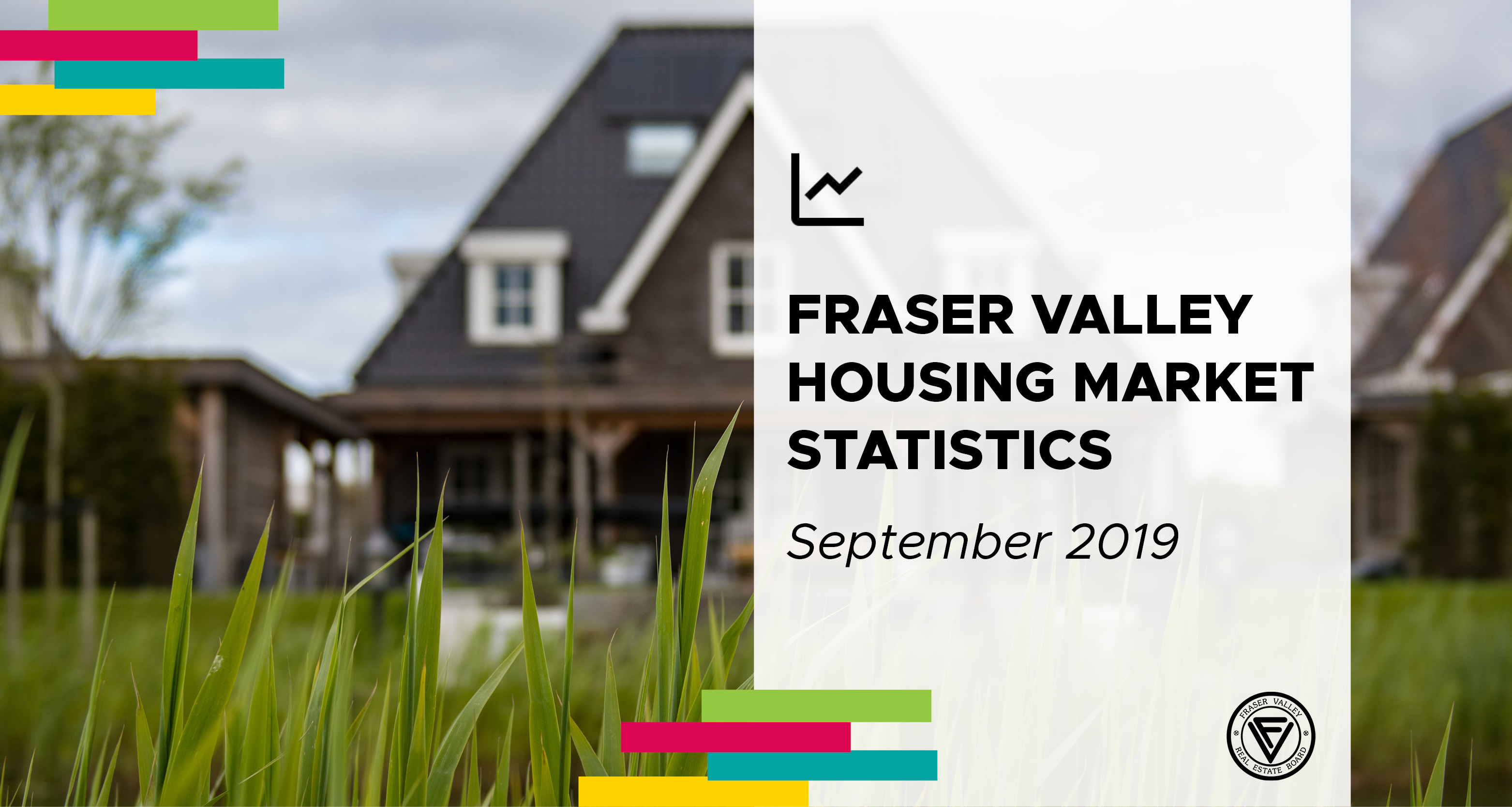 Property sales in Fraser Valley have recovered bringing market into balance