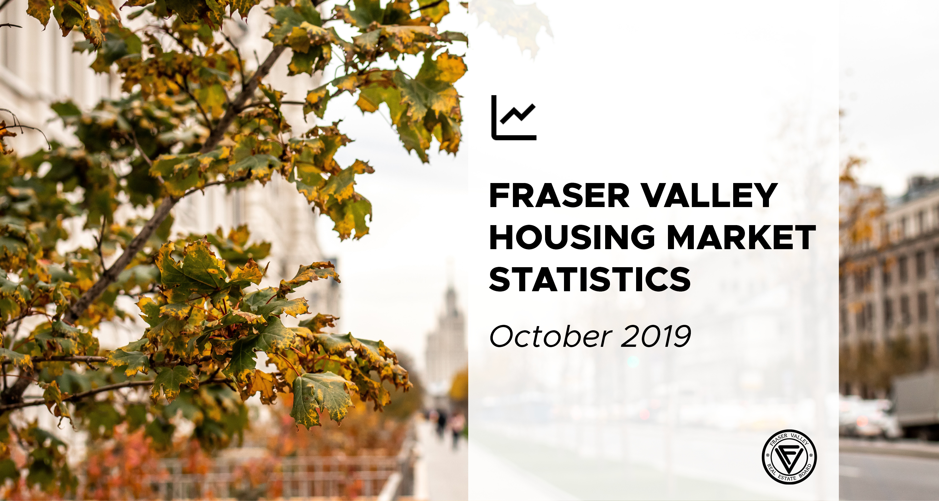 Real estate rebound continues for Fraser Valley
